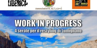 Work in Progress 4 serate per il restyling di Lumignano!